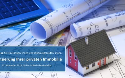"""Workshop """"Finanzierung Ihrer privaten Immobilie"""""""